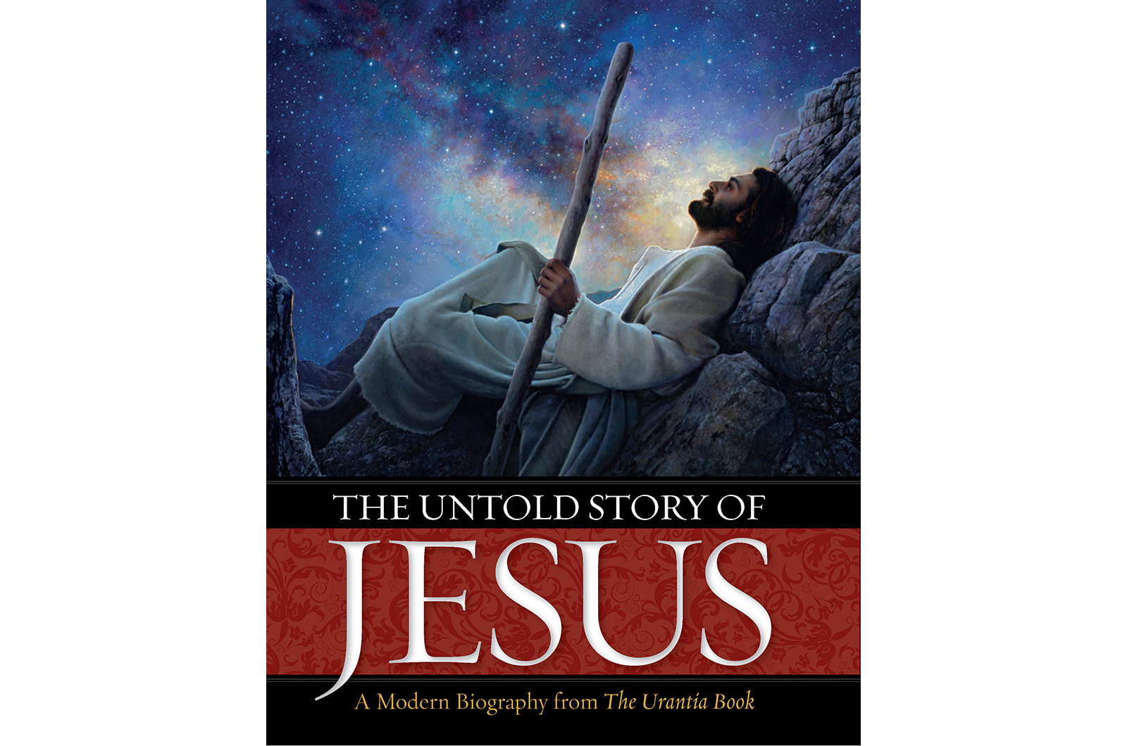 The Untold Story of Jesus